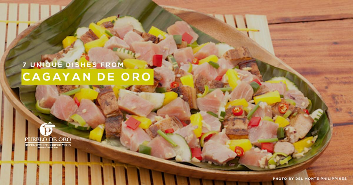 7 Unique Dishes of CDO   Pueblo de Oro