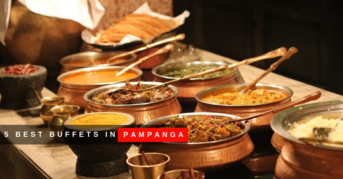 5 Best Buffets in Pampanga