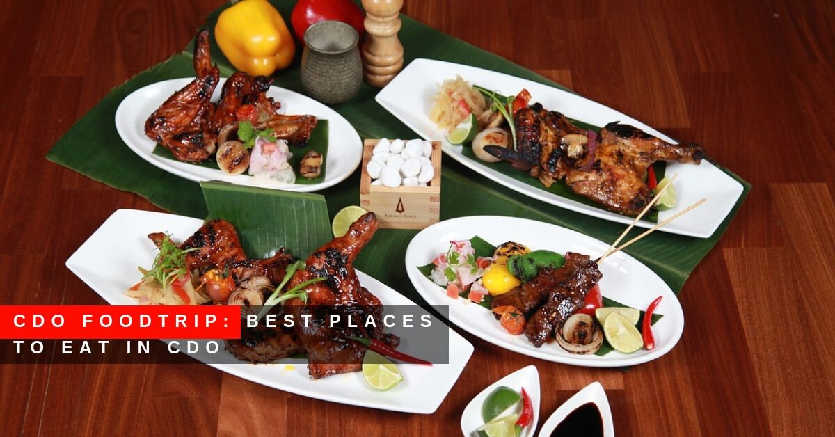 CDO Foodtrip Best Places to Eat in CDO